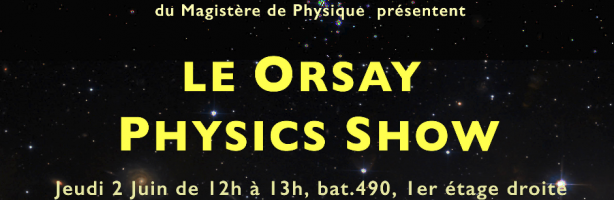 Orsay Physics Show 2016